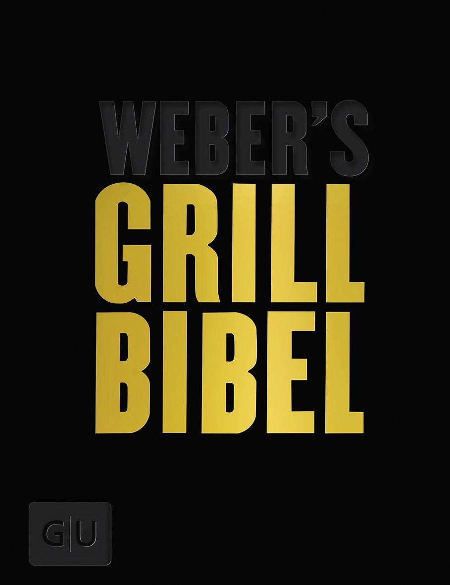 Weber®'s Grill Bibel Limited Edition