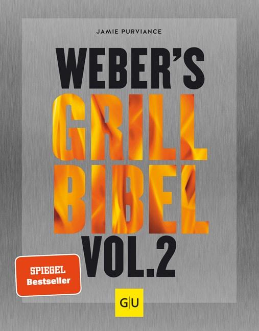 Weber's Grill Bibel Vol. II